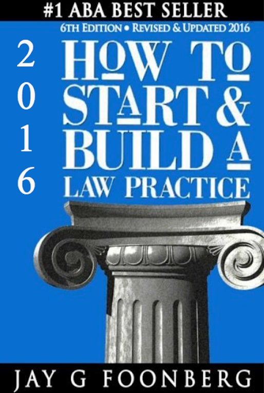 How to Start & Build a Law Practice & How to Get & Keep Good Clients