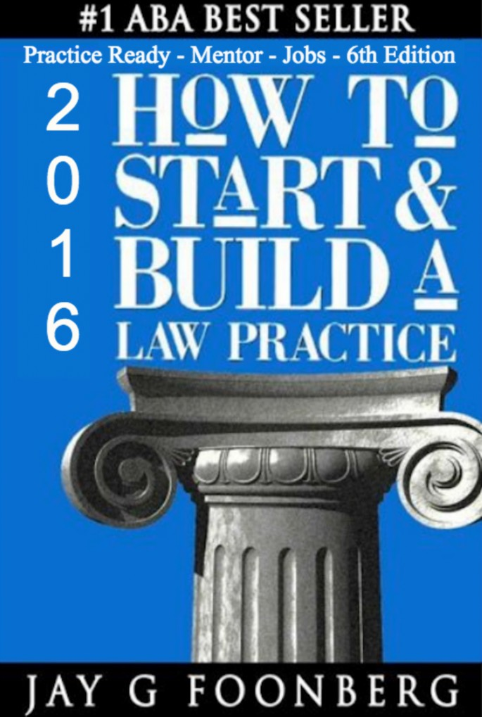 How to Start and Build a Law Practice, 6th ed.